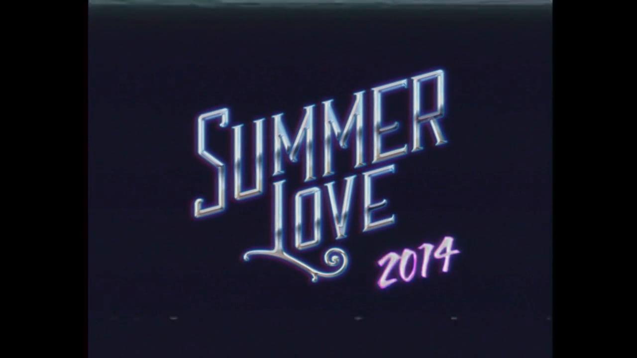 Summer Love 2014 - Vimeo thumbnail